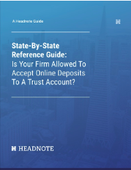 State-By-State Reference Guide: Is Your Firm Allowed To Accept Online Payment To A Trust Account?